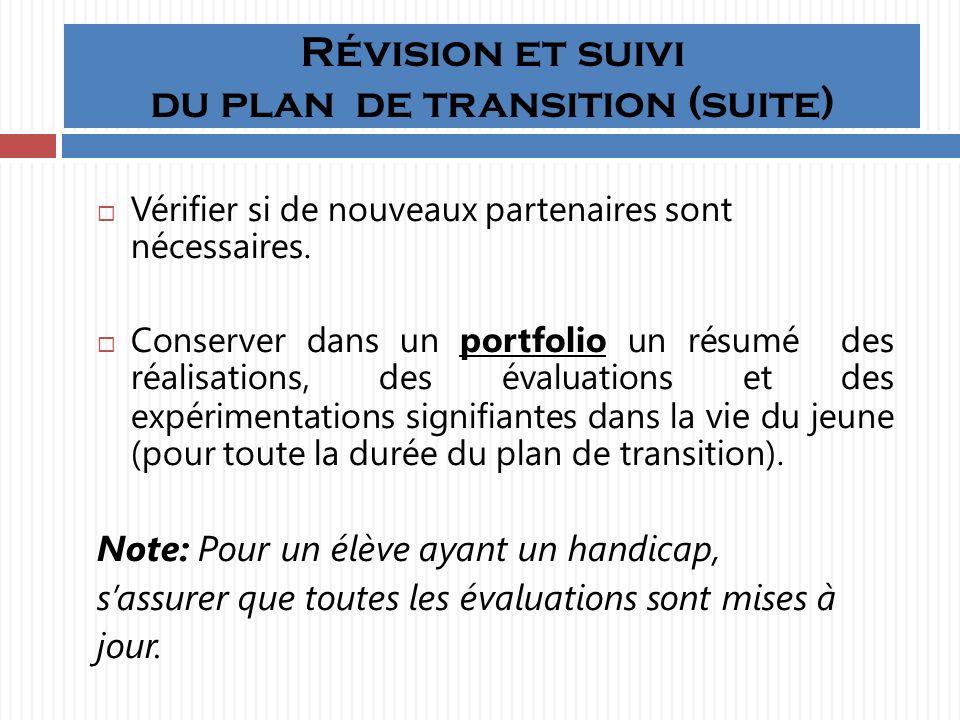 Révision et suivi du plan de transition (suite)