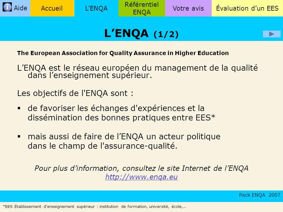 Pour plus d'information, consultez le site Internet de l'ENQA