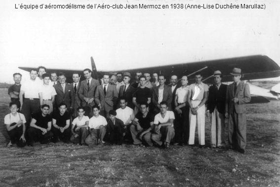 L'équipe d'aéromodélisme de l'Aéro-club Jean Mermoz en 1938 (Anne-Lise Duchêne Marullaz)