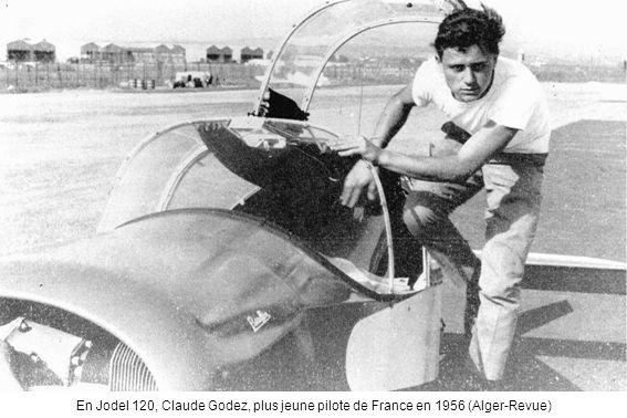 En Jodel 120, Claude Godez, plus jeune pilote de France en 1956 (Alger-Revue)