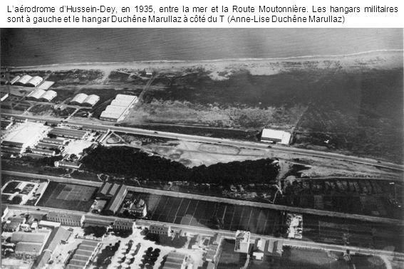 L'aérodrome d'Hussein-Dey, en 1935, entre la mer et la Route Moutonnière.