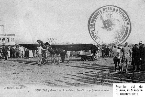 Premier vol de guerre, au Maroc le 13 octobre 1911