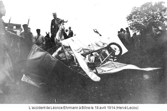 L'accident de Léonce Ehrmann à Bône le 18 avril 1914 (Hervé Lecou)