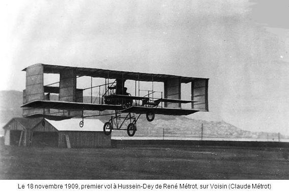 Le 18 novembre 1909, premier vol à Hussein-Dey de René Métrot, sur Voisin (Claude Métrot)