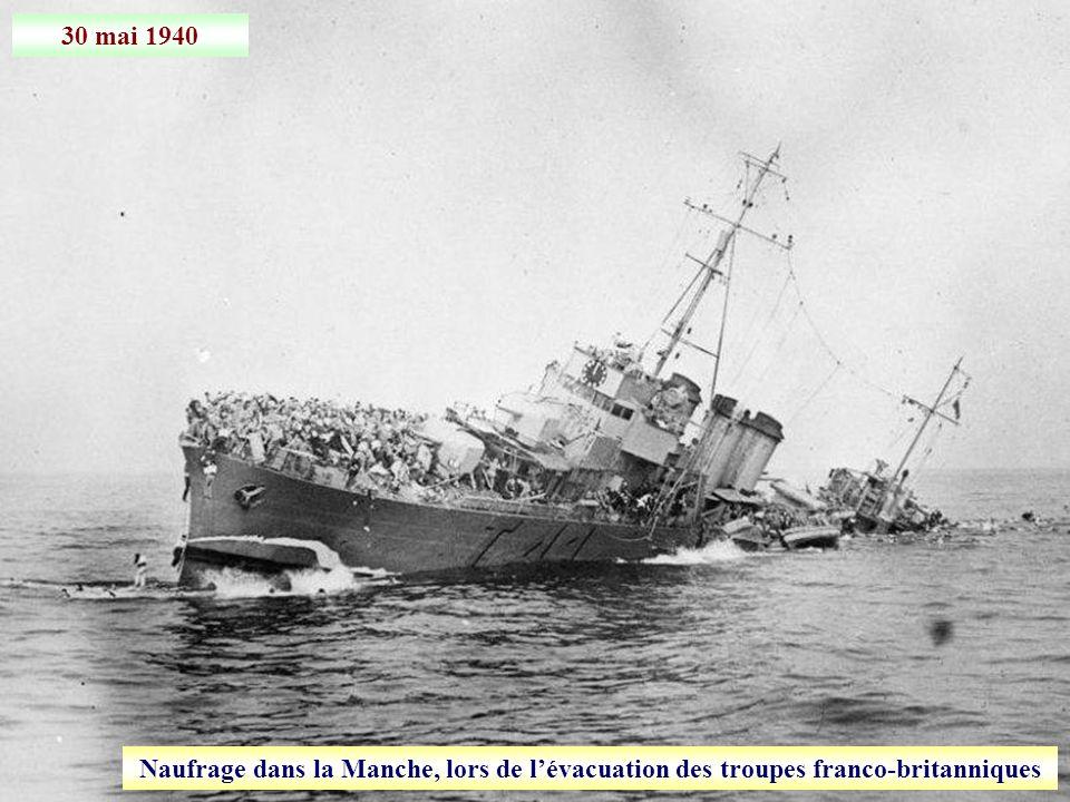 30 mai 1940 Naufrage dans la Manche, lors de l'évacuation des troupes franco-britanniques