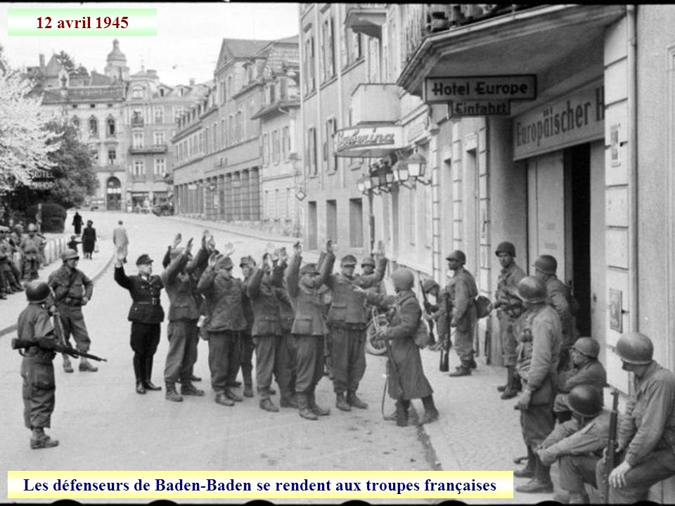 Les défenseurs de Baden-Baden se rendent aux troupes françaises