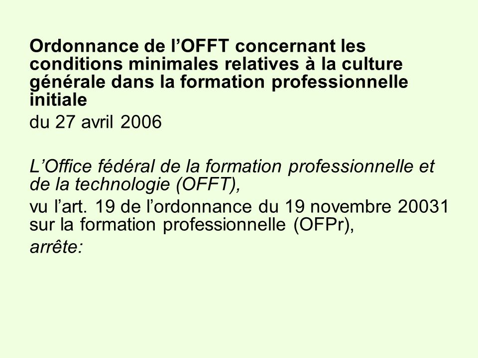 Ordonnance de l'OFFT concernant les conditions minimales relatives à la culture générale dans la formation professionnelle initiale