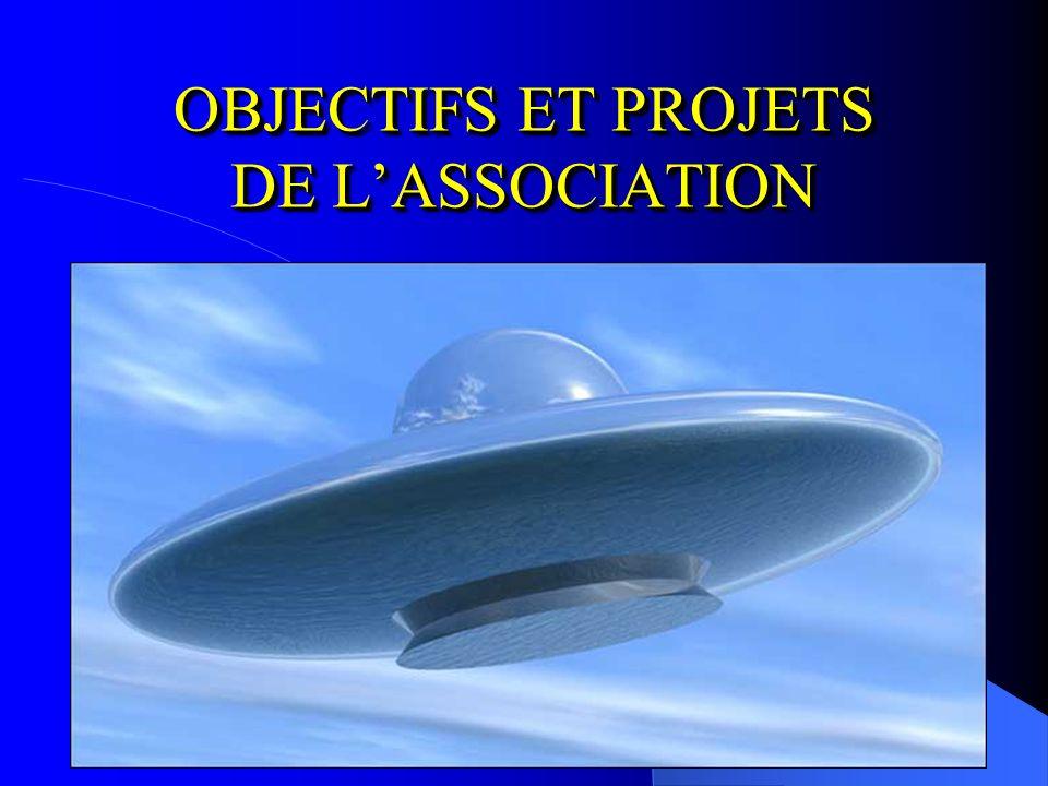 OBJECTIFS ET PROJETS DE L'ASSOCIATION