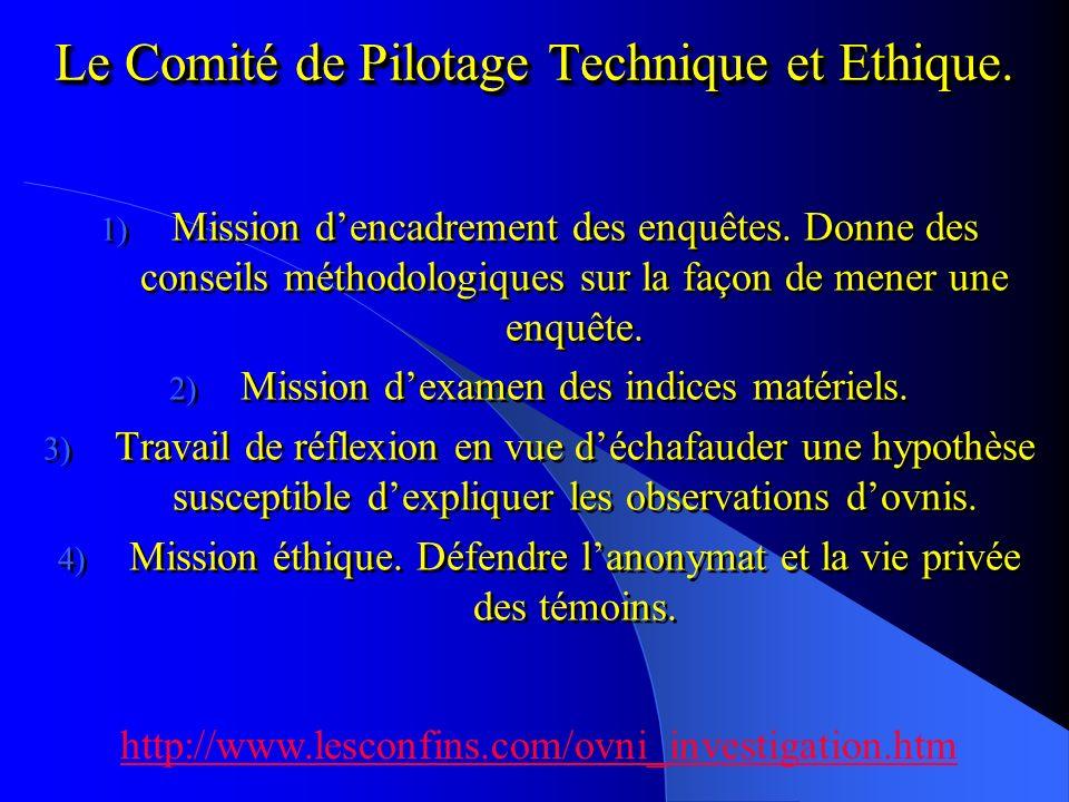 Le Comité de Pilotage Technique et Ethique.