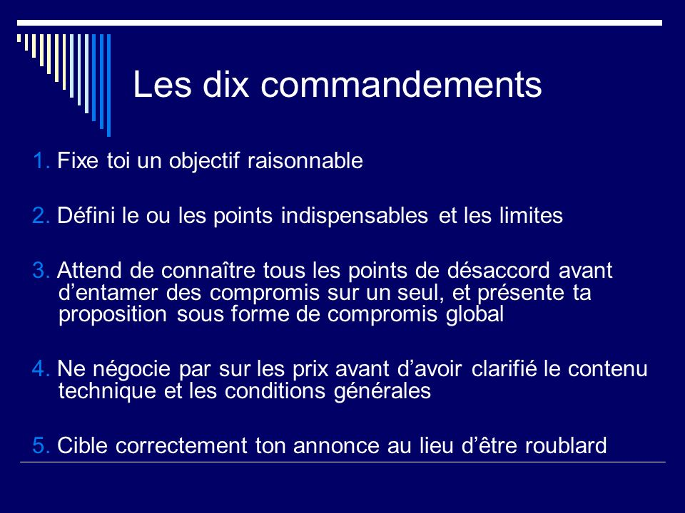 Les dix commandements 1. Fixe toi un objectif raisonnable