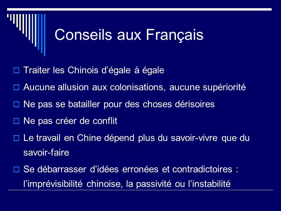 Conseils aux Français Traiter les Chinois d'égale à égale