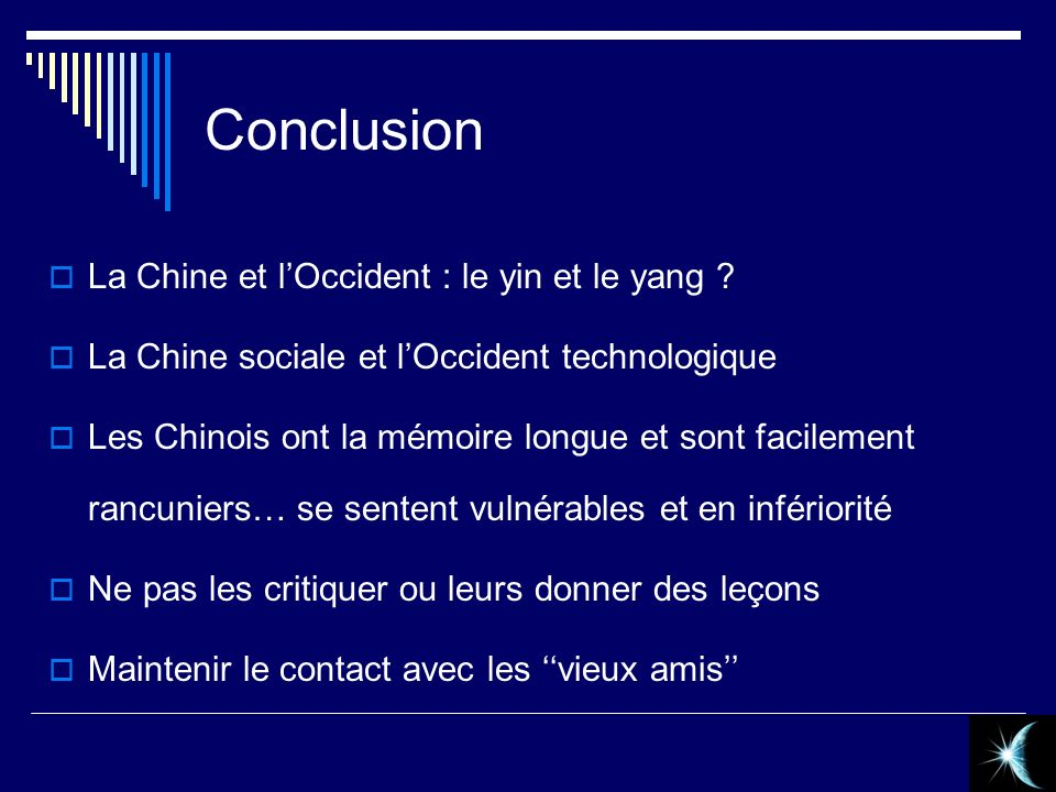 Conclusion La Chine et l'Occident : le yin et le yang