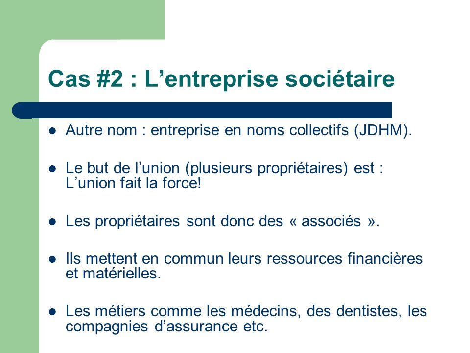 Cas #2 : L'entreprise sociétaire