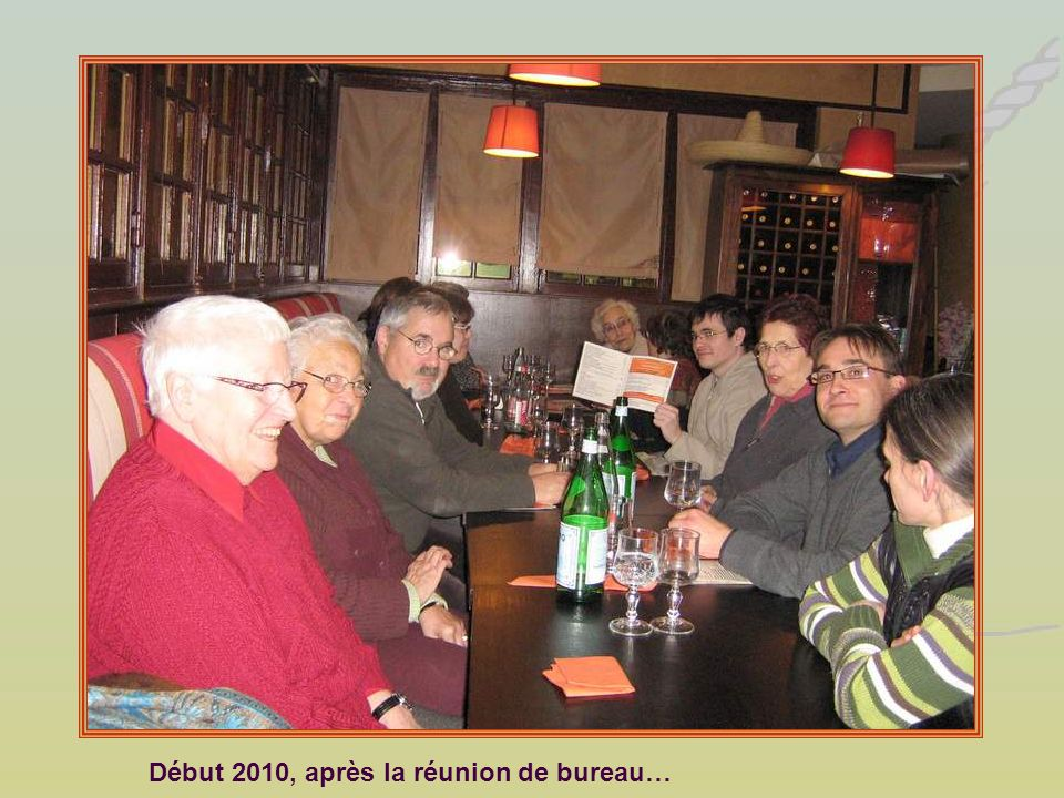 Début 2010, après la réunion de bureau…