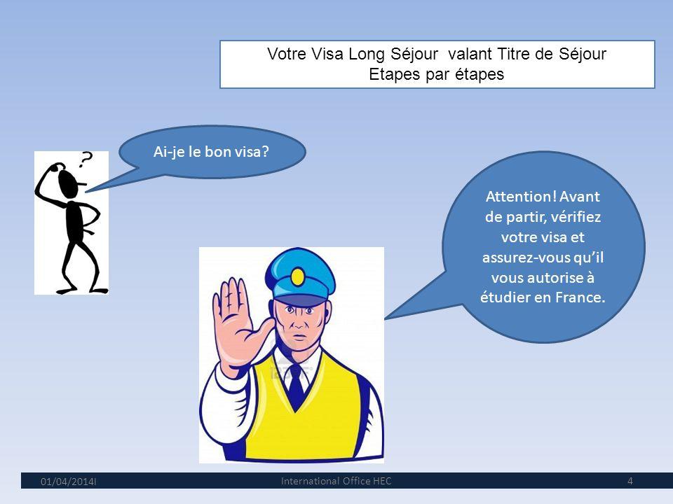 Votre Visa Long Séjour valant Titre de Séjour Etapes par étapes