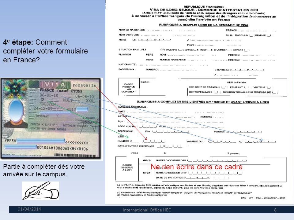 4e étape: Comment compléter votre formulaire en France
