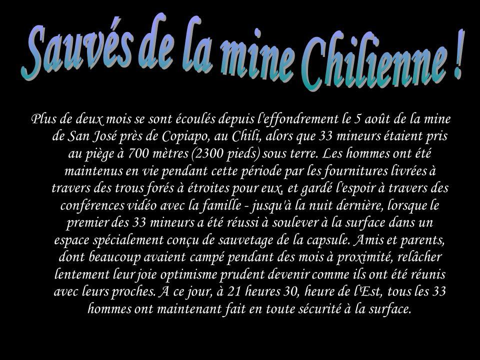 Sauvés de la mine Chilienne !