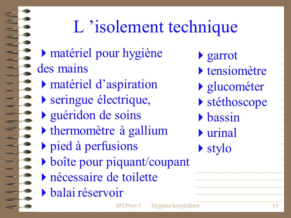 L 'isolement technique