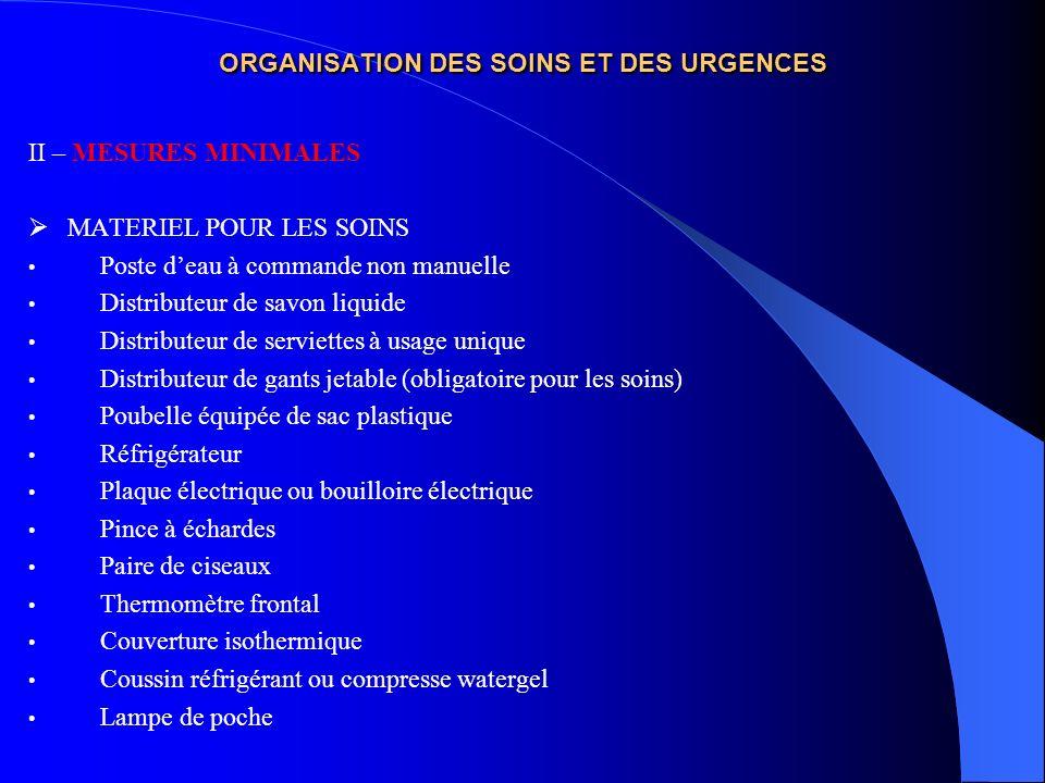 ORGANISATION DES SOINS ET DES URGENCES