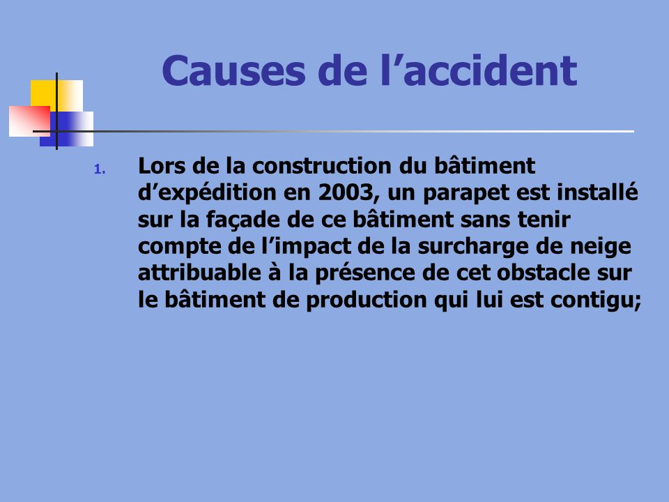 Causes de l'accident