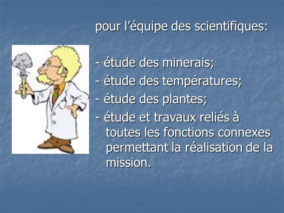 pour l'équipe des scientifiques: