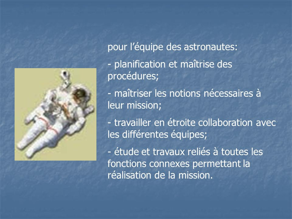 pour l'équipe des astronautes: