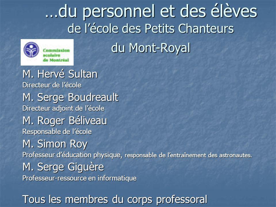 …du personnel et des élèves de l'école des Petits Chanteurs du Mont-Royal