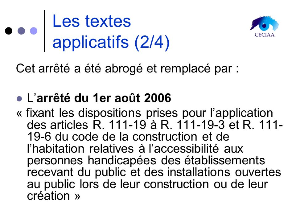 Les textes applicatifs (2/4)