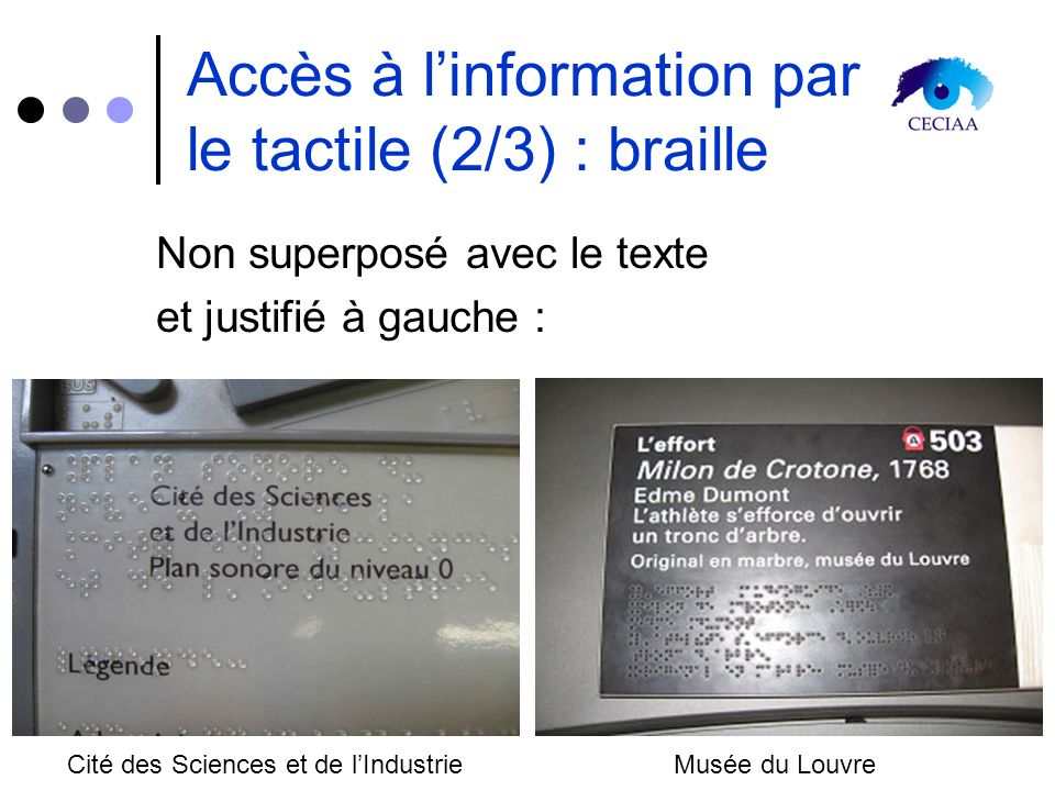 Accès à l'information par le tactile (2/3) : braille