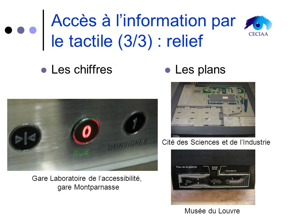 Accès à l'information par le tactile (3/3) : relief