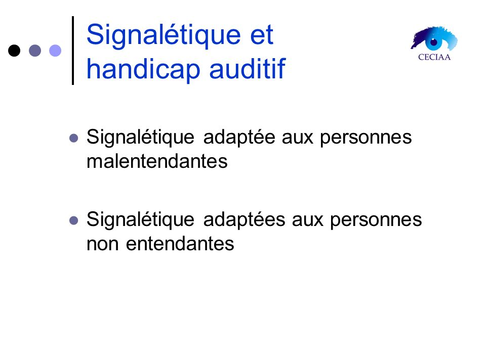 Signalétique et handicap auditif