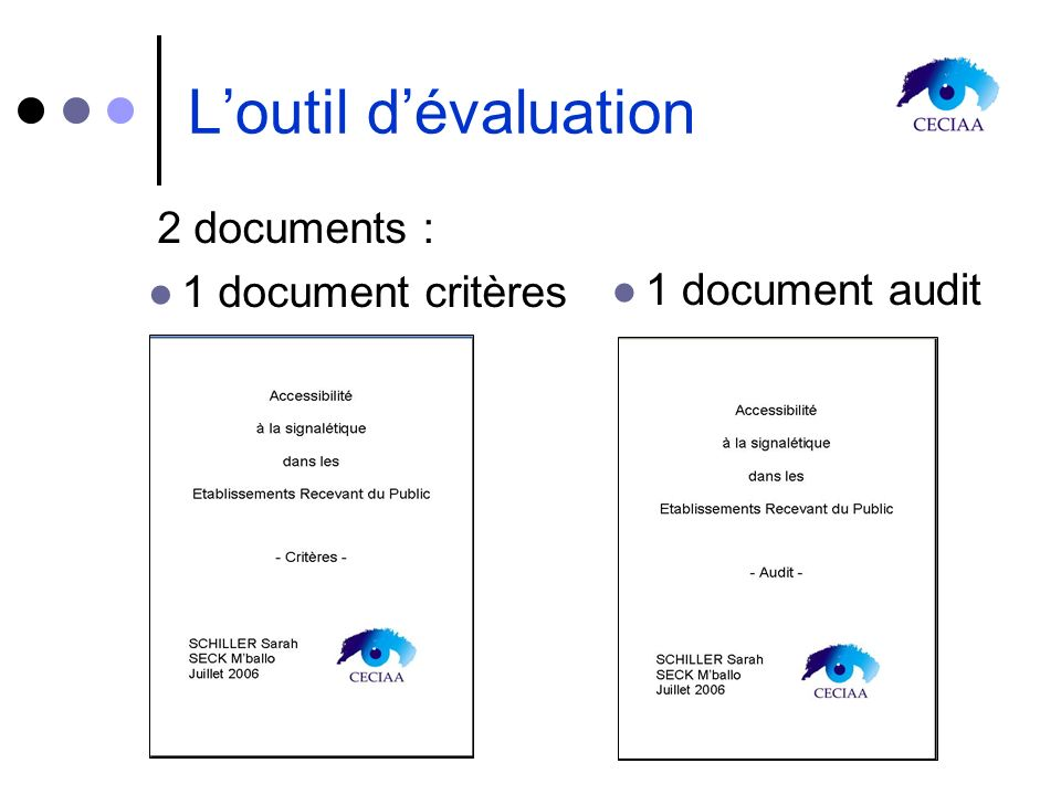 L'outil d'évaluation 2 documents : 1 document critères