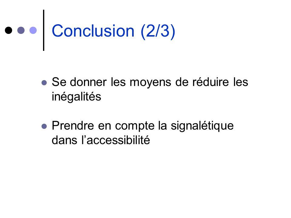 Conclusion (2/3) Se donner les moyens de réduire les inégalités