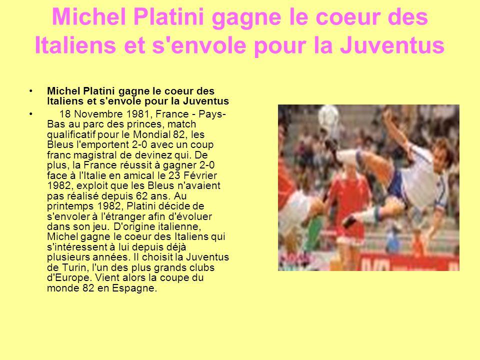 Michel Platini gagne le coeur des Italiens et s envole pour la Juventus