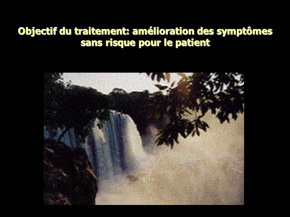 Objectif du traitement: amélioration des symptômes