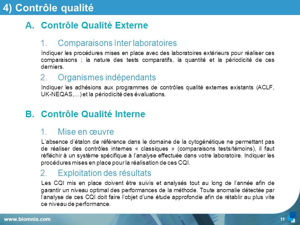 4) Contrôle qualité Contrôle Qualité Externe Contrôle Qualité Interne