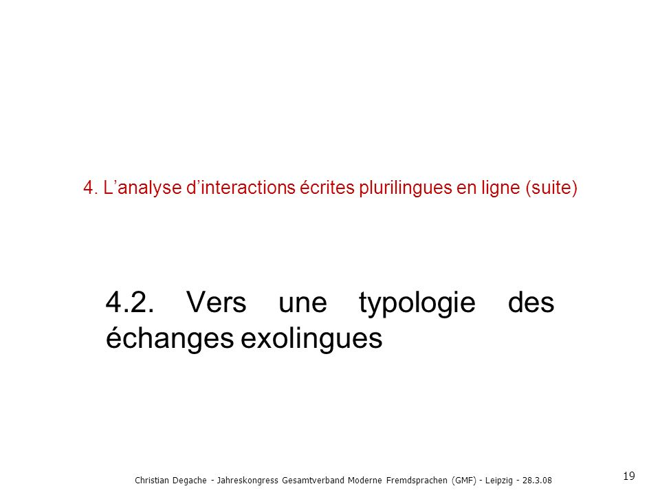 4. L'analyse d'interactions écrites plurilingues en ligne (suite)