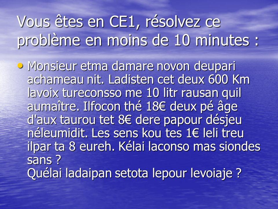 Vous êtes en CE1, résolvez ce problème en moins de 10 minutes :