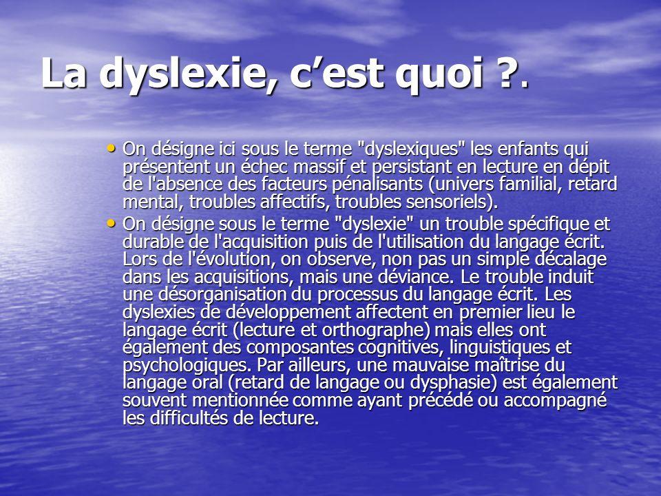 La dyslexie, c'est quoi .