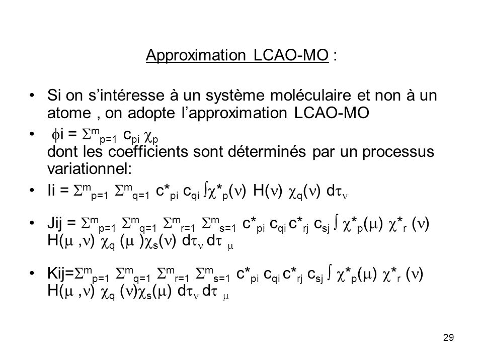 Approximation LCAO-MO :