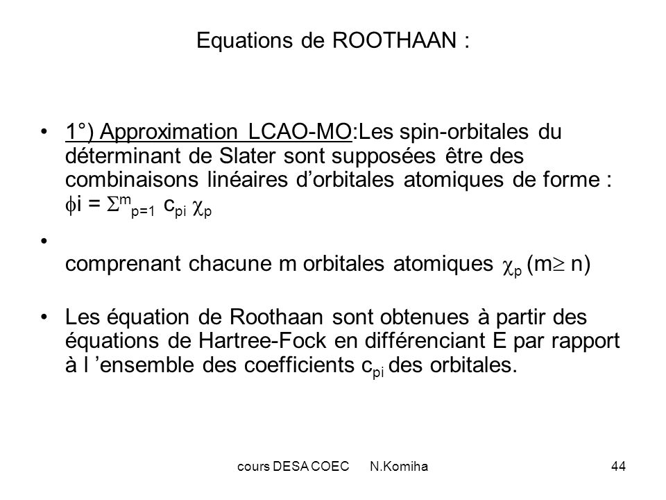 Equations de ROOTHAAN :