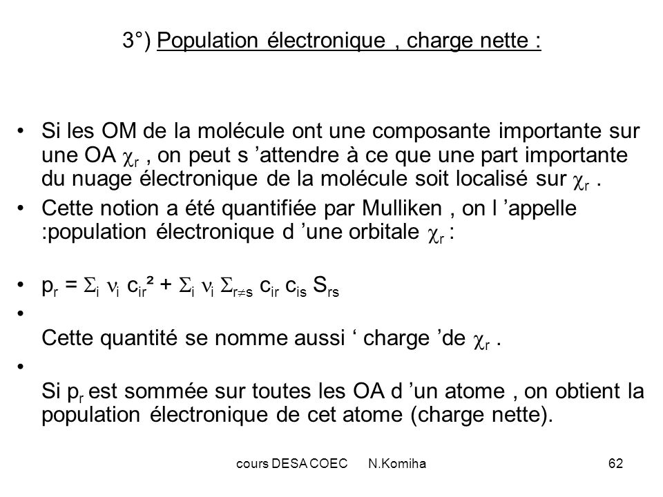3°) Population électronique , charge nette :