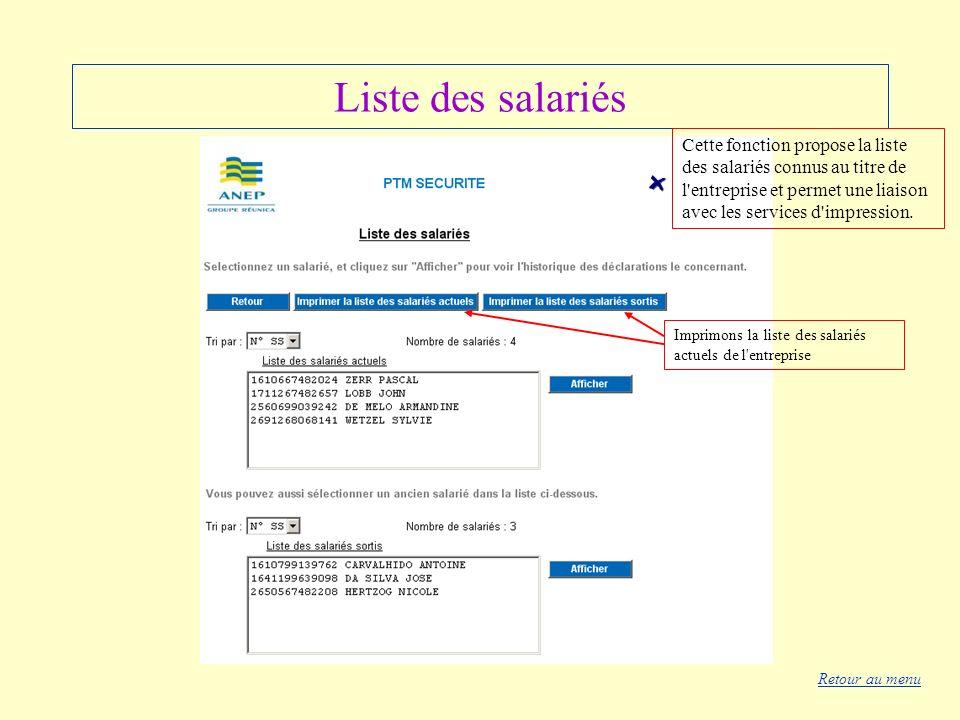 Liste des salariés Cette fonction propose la liste des salariés connus au titre de l entreprise et permet une liaison avec les services d impression.