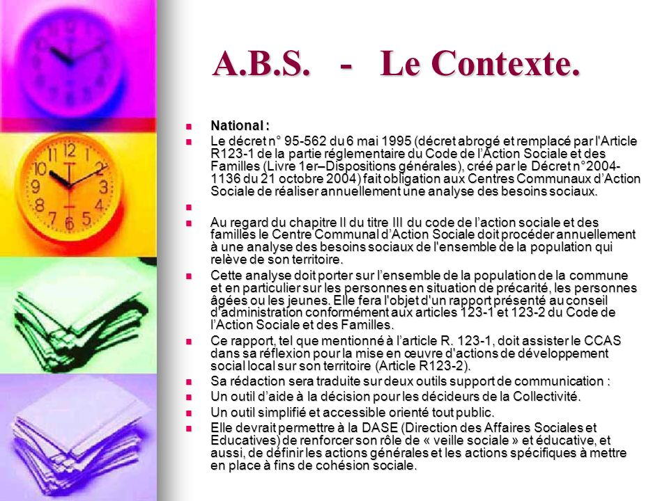 A.B.S. - Le Contexte. National :