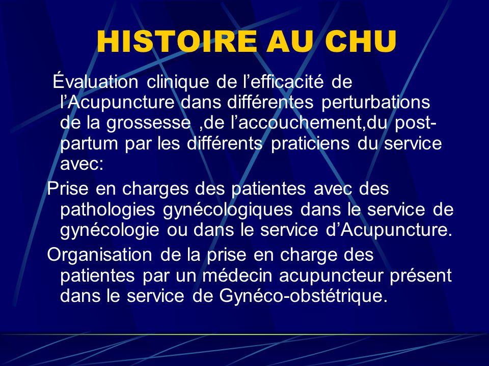 HISTOIRE AU CHU