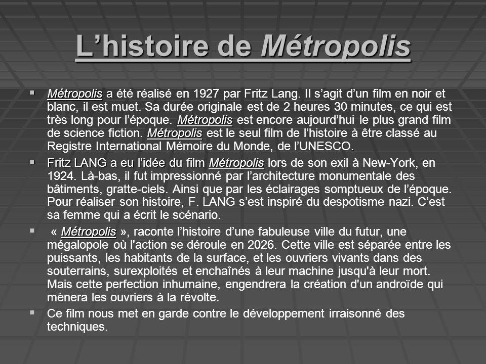 L'histoire de Métropolis