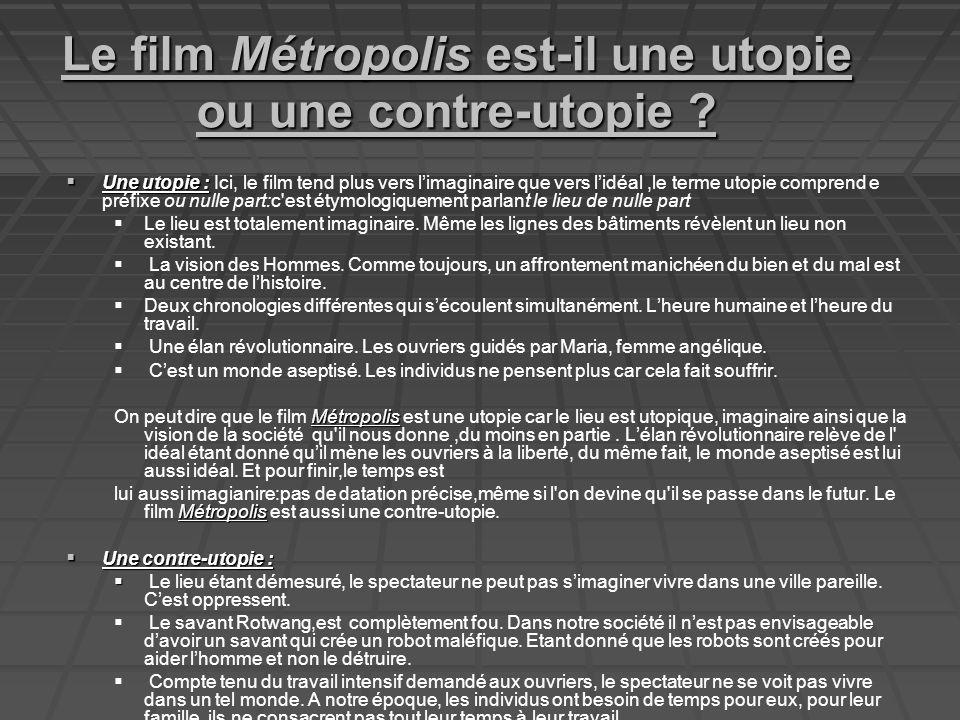 Le film Métropolis est-il une utopie ou une contre-utopie