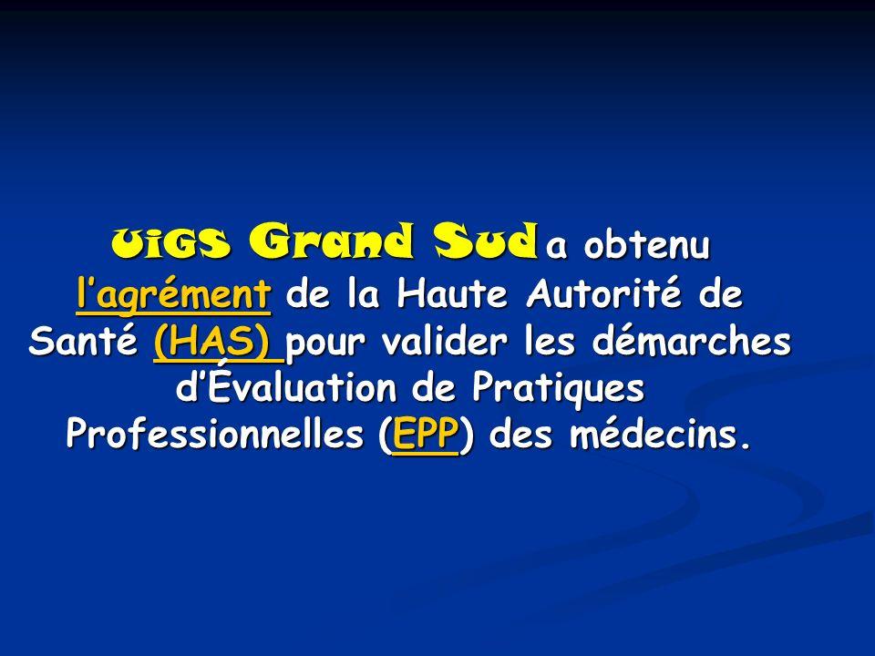 UiGS Grand Sud a obtenu l'agrément de la Haute Autorité de Santé (HAS) pour valider les démarches d'Évaluation de Pratiques Professionnelles (EPP) des médecins.