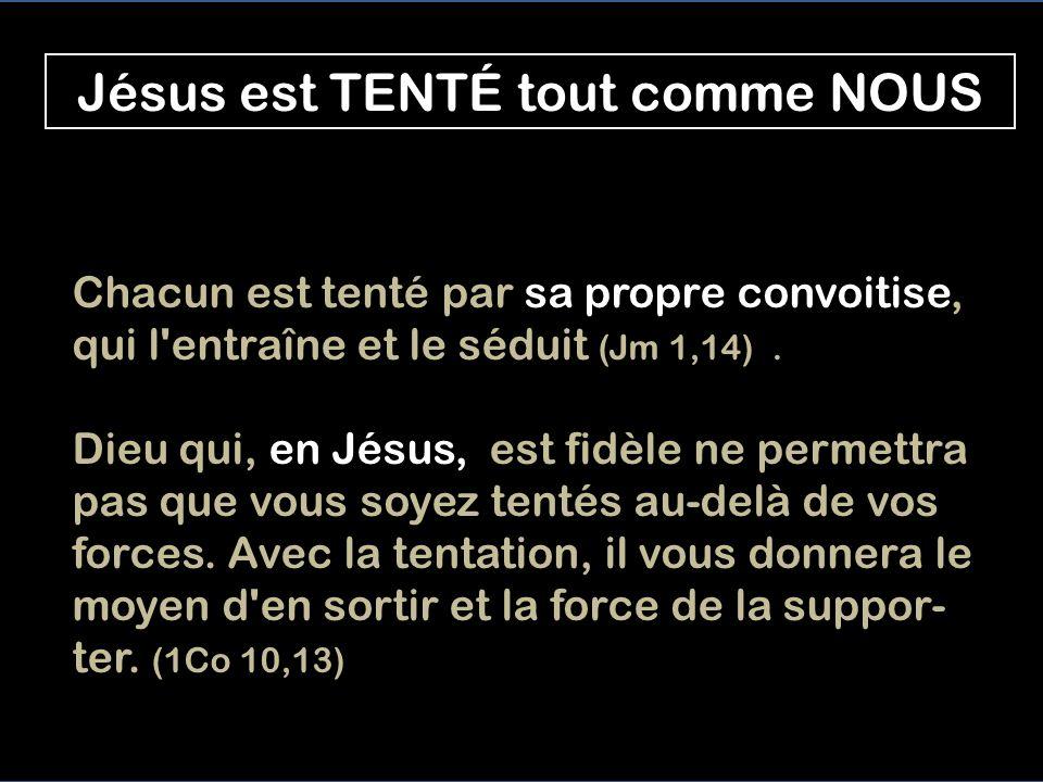 Jésus est TENTÉ tout comme NOUS