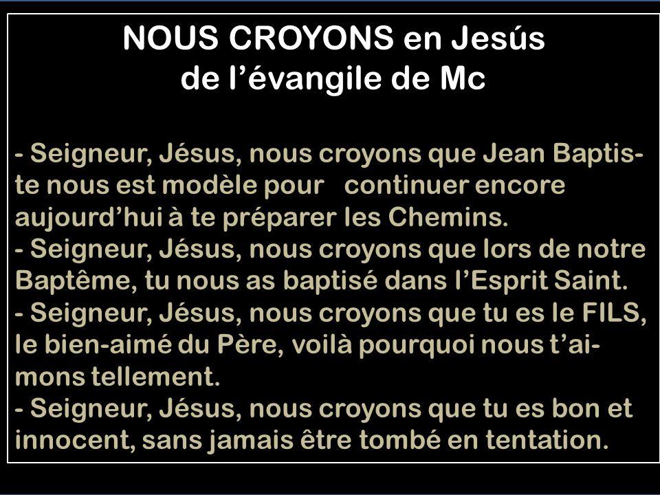 NOUS CROYONS en Jesús de l'évangile de Mc